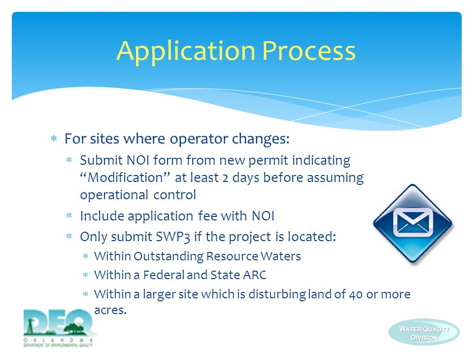 Application Process For sites where operator changes: