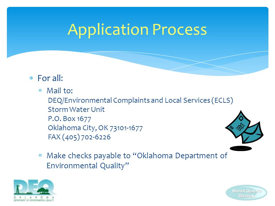 Application Process For all: Mail to: