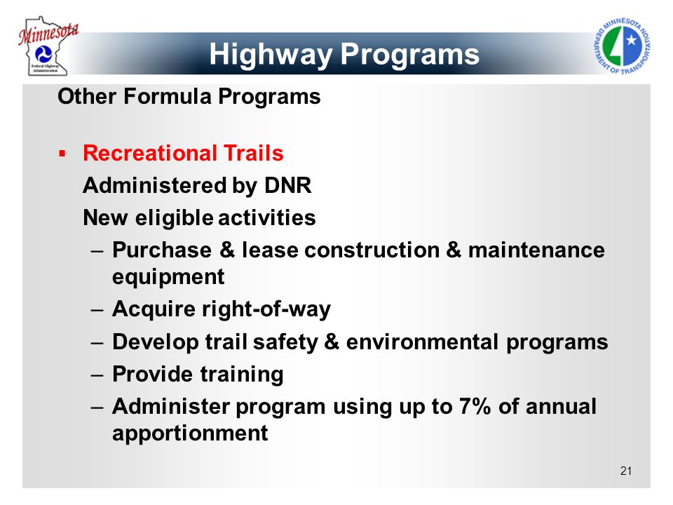 Highway Programs Other Formula Programs Recreational Trails
