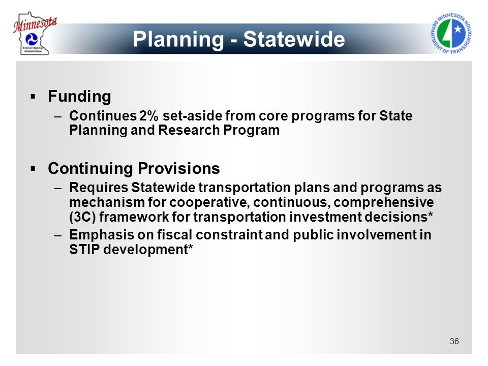 Planning - Statewide Funding Continuing Provisions