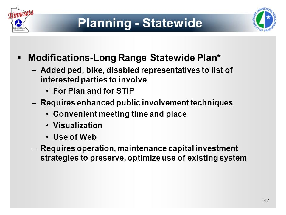 Planning - Statewide Modifications-Long Range Statewide Plan*
