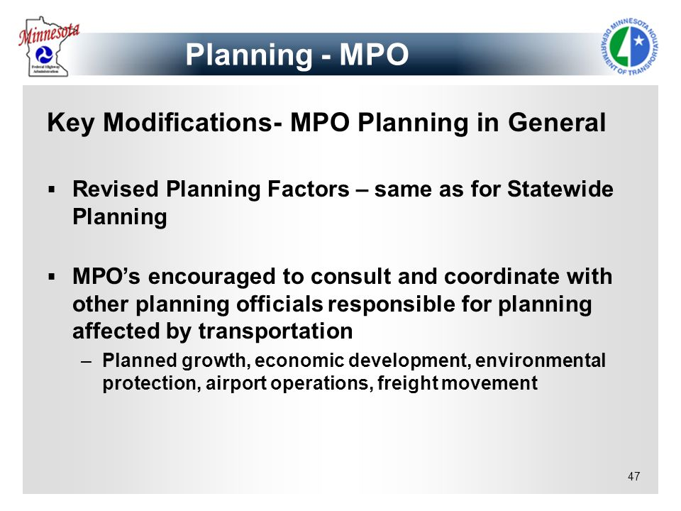 Planning - MPO Key Modifications- MPO Planning in General