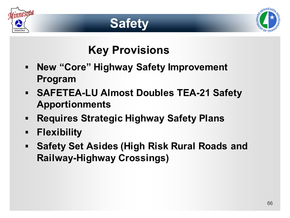 Safety Key Provisions New Core Highway Safety Improvement Program