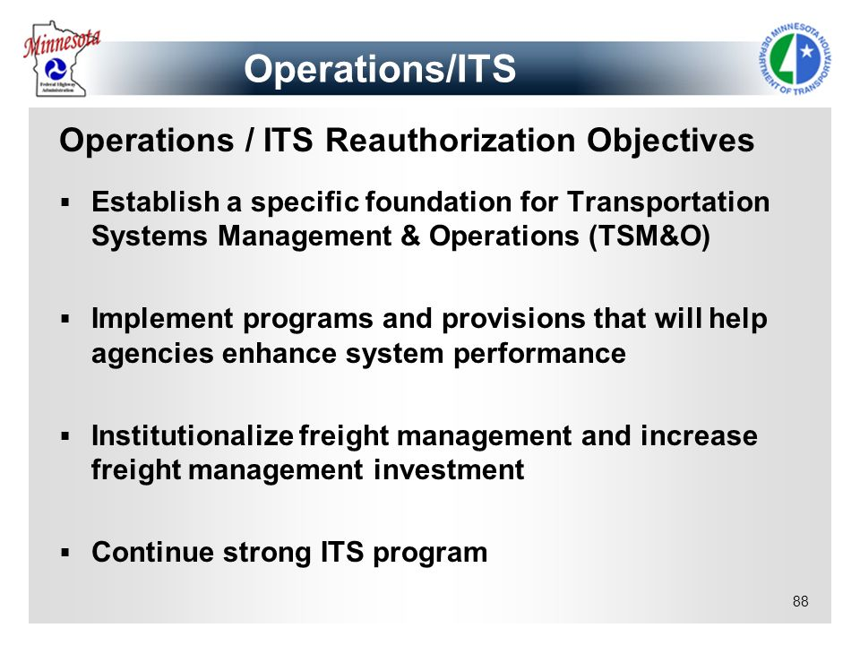 Operations/ITS Operations / ITS Reauthorization Objectives