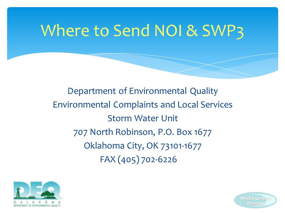 Where to Send NOI & SWP3 Department of Environmental Quality