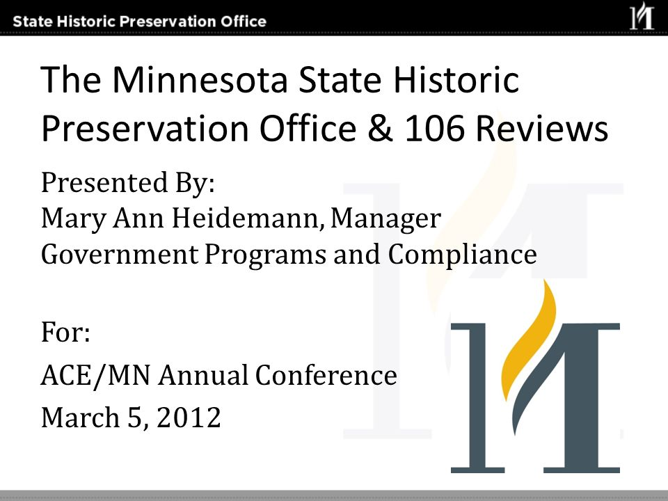 The Minnesota State Historic Preservation Office & 106 Reviews