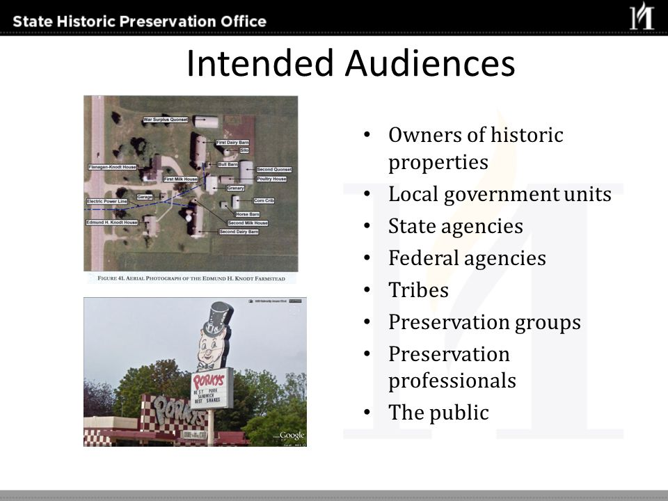 Intended Audiences Owners of historic properties