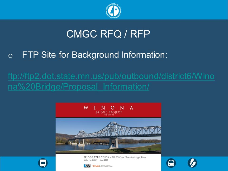 CMGC RFQ / RFP FTP Site for Background Information: