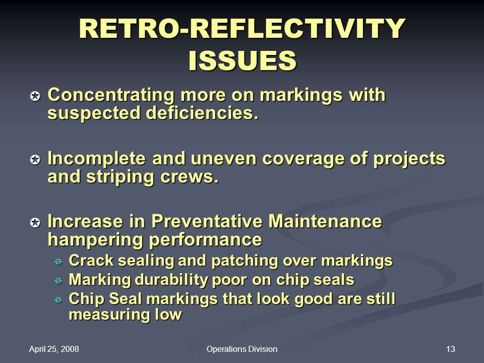 RETRO-REFLECTIVITY ISSUES