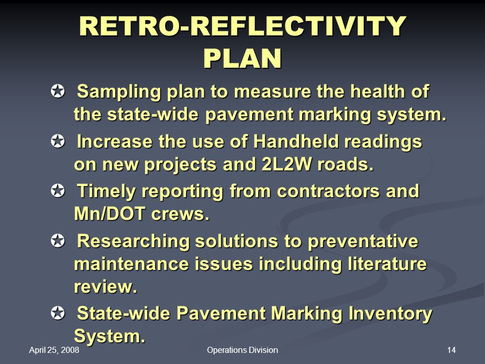 RETRO-REFLECTIVITY PLAN