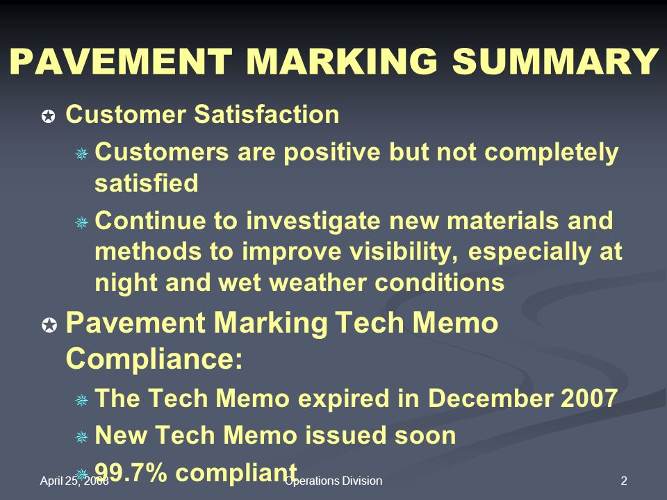 PAVEMENT MARKING SUMMARY