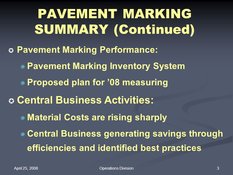 PAVEMENT MARKING SUMMARY (Continued)
