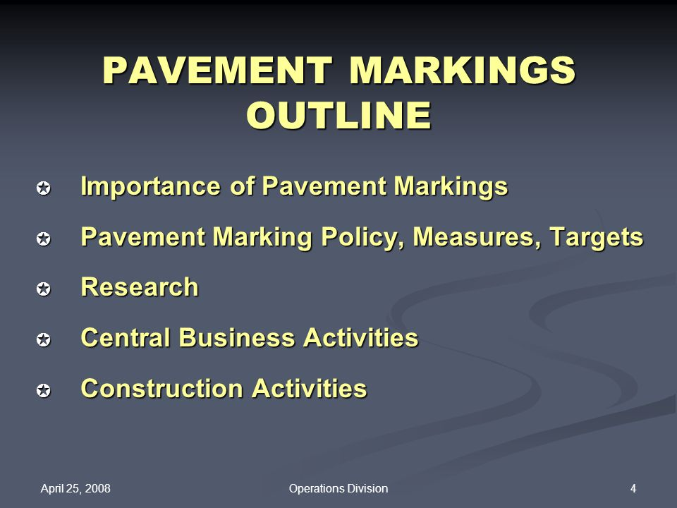 PAVEMENT MARKINGS OUTLINE