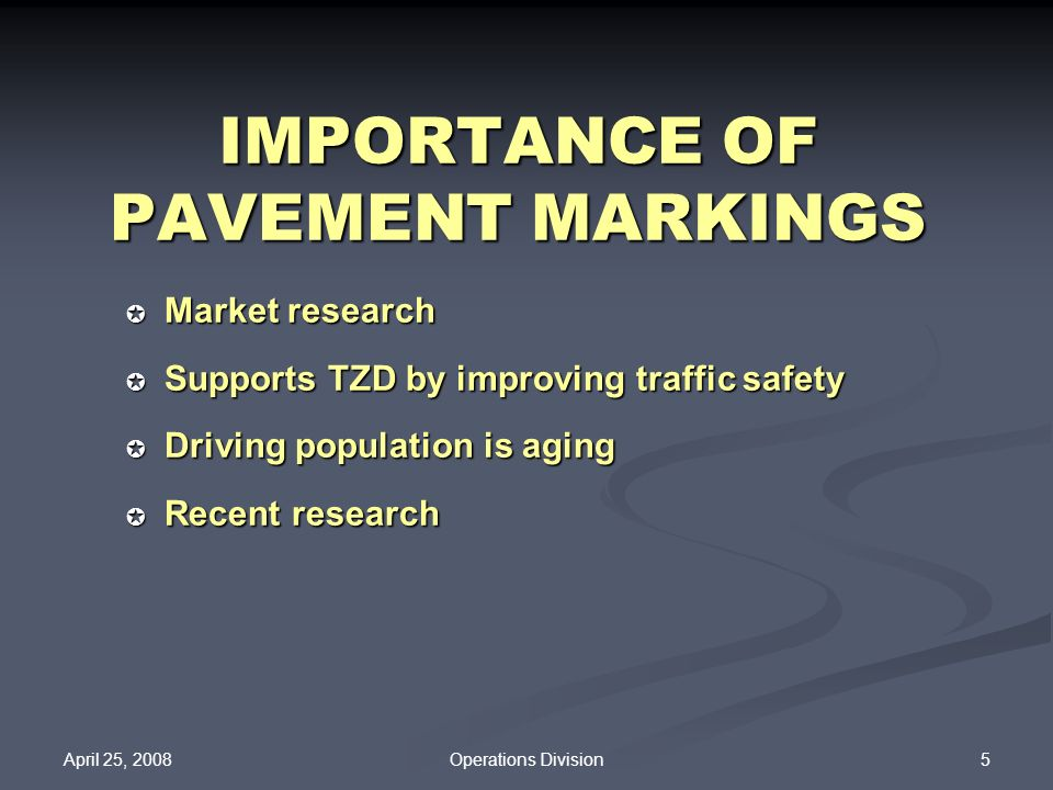 IMPORTANCE OF PAVEMENT MARKINGS