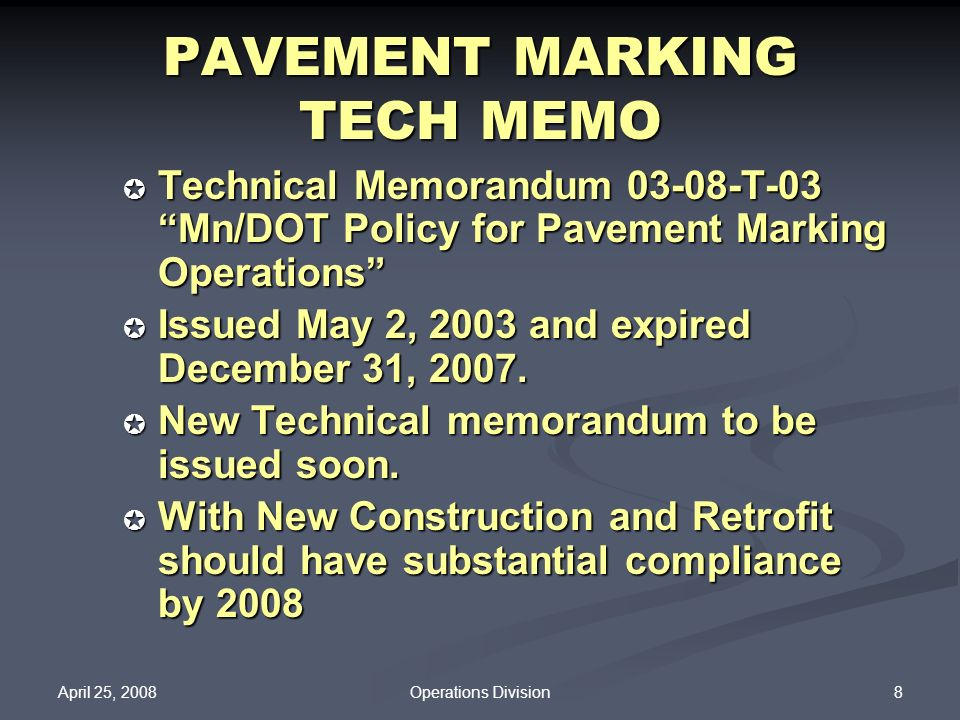 PAVEMENT MARKING TECH MEMO
