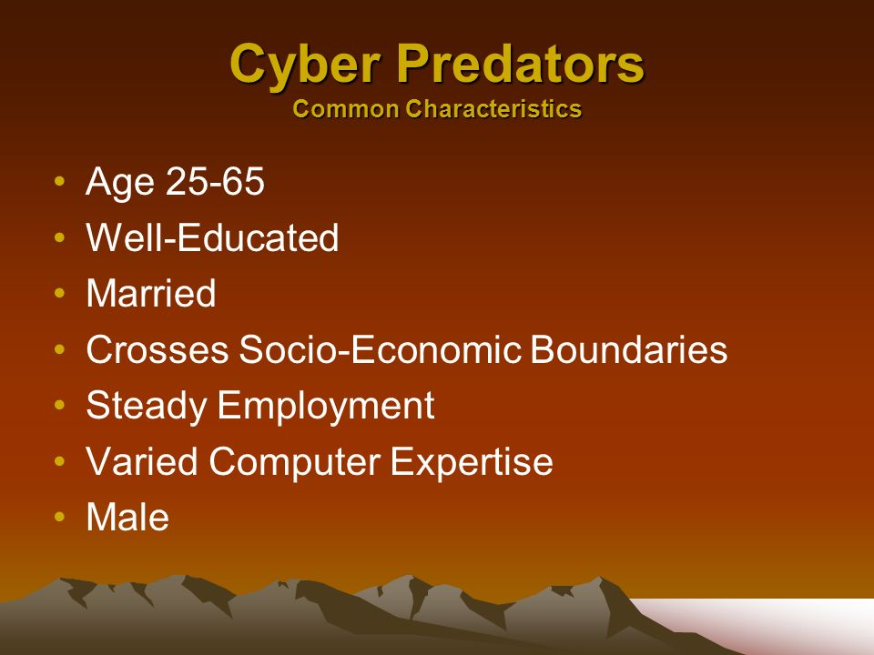 Cyber Predators Common Characteristics