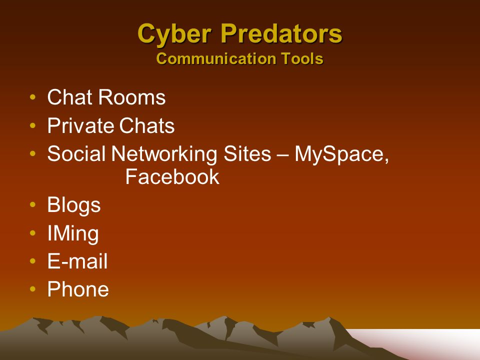 Cyber Predators Communication Tools