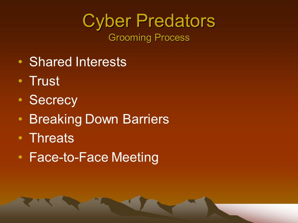 Cyber Predators Grooming Process