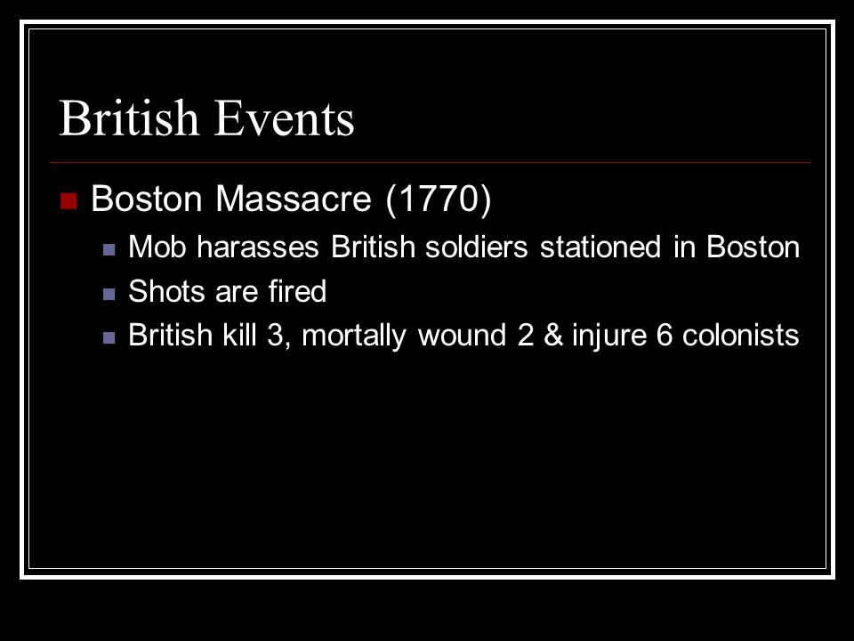 British Events Boston Massacre (1770)