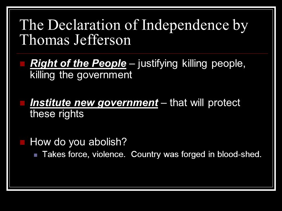 The Declaration of Independence by Thomas Jefferson
