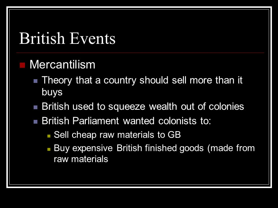 British Events Mercantilism