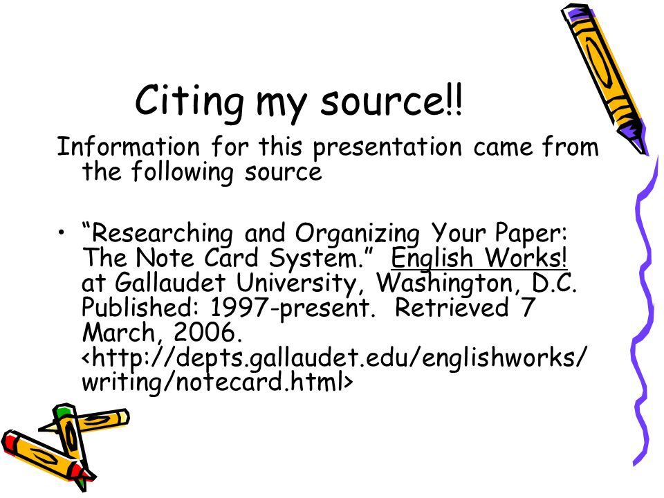 Citing my source!! Information for this presentation came from the following source.
