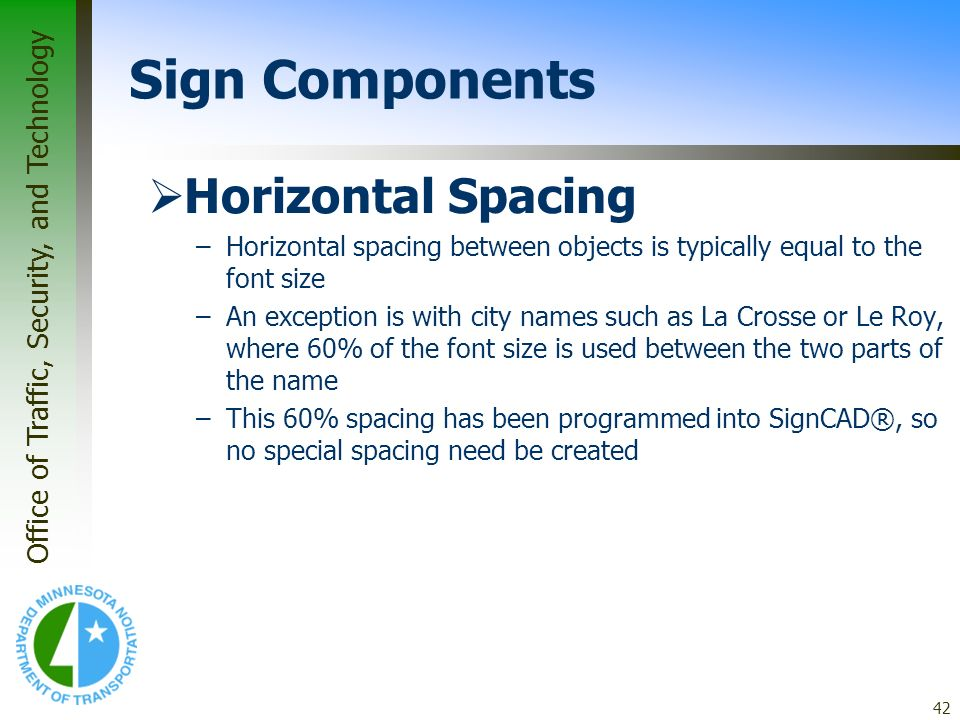 Sign Components Horizontal Spacing