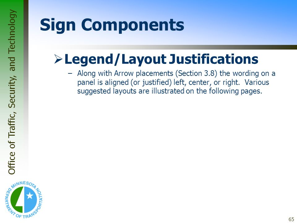 Sign Components Legend/Layout Justifications