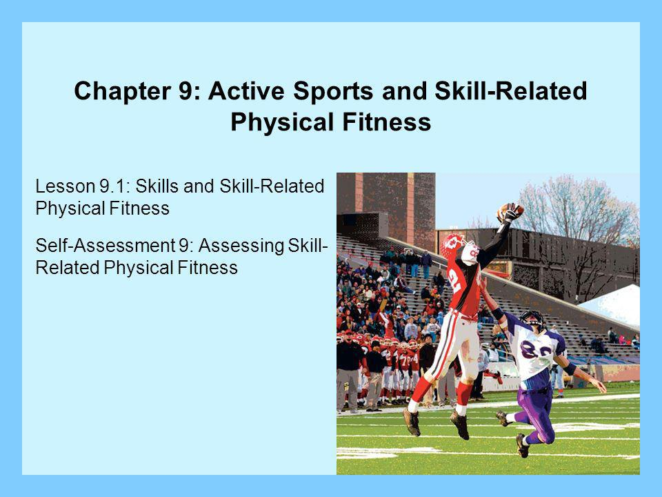 Chapter 9: Active Sports and Skill-Related Physical Fitness