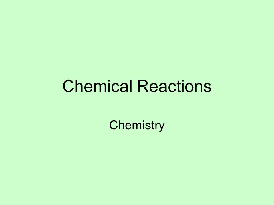 Chemical Reactions Chemistry