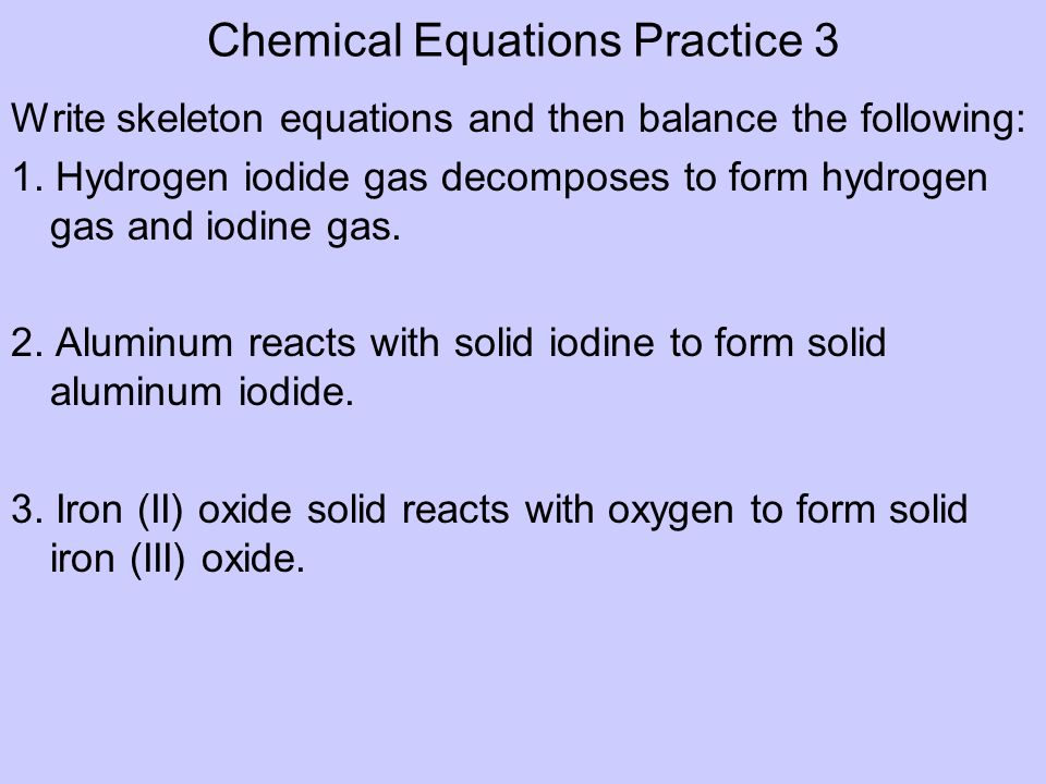 Chemical Equations Practice 3