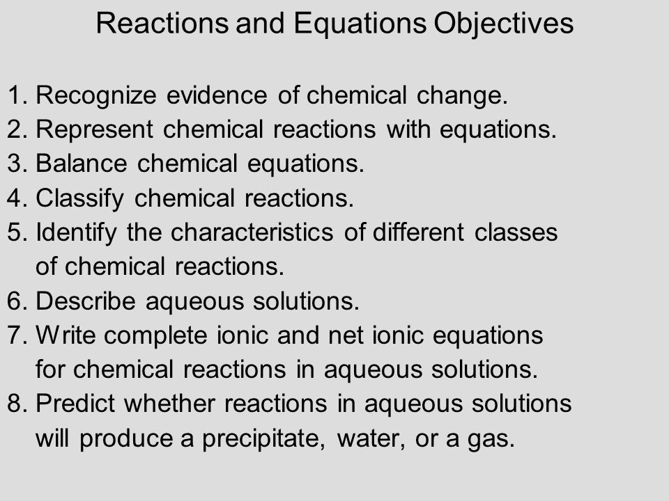 Reactions and Equations Objectives