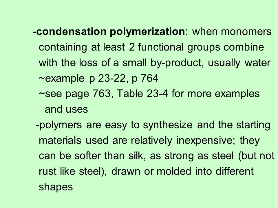 -condensation polymerization: when monomers