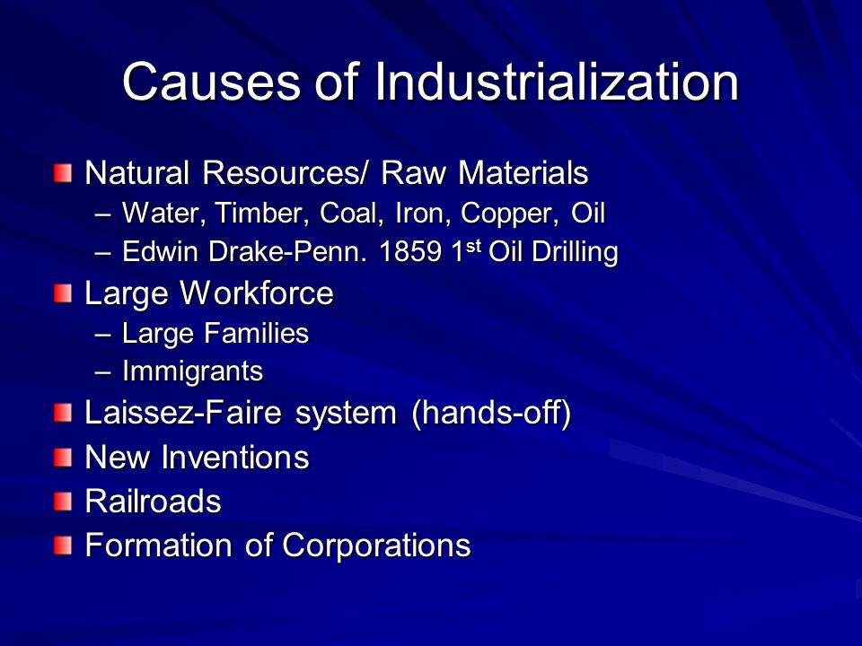 Causes of Industrialization