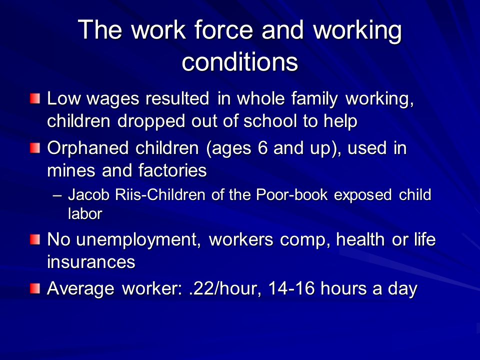 The work force and working conditions