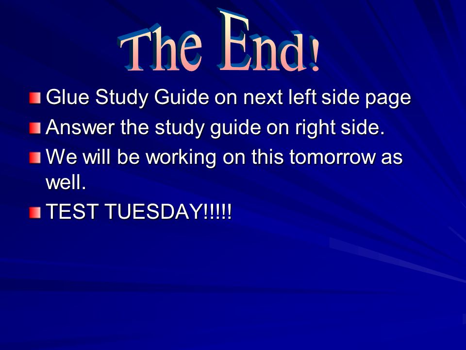 The End! Glue Study Guide on next left side page