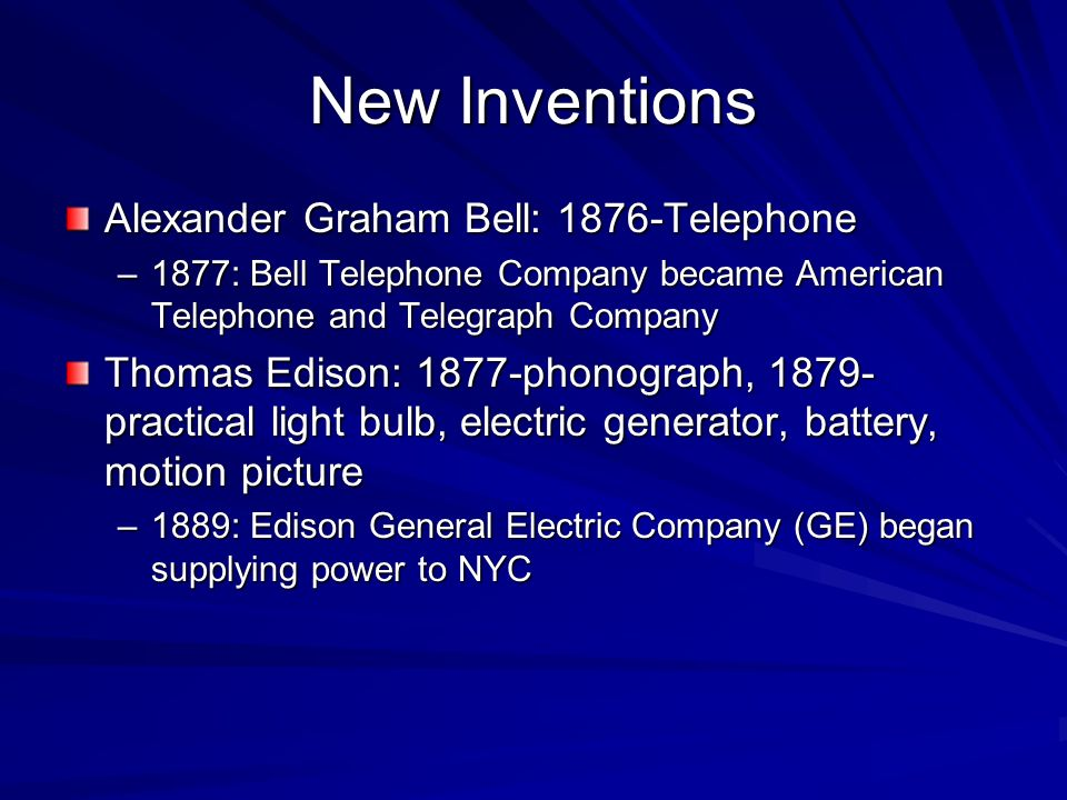 New Inventions Alexander Graham Bell: 1876-Telephone