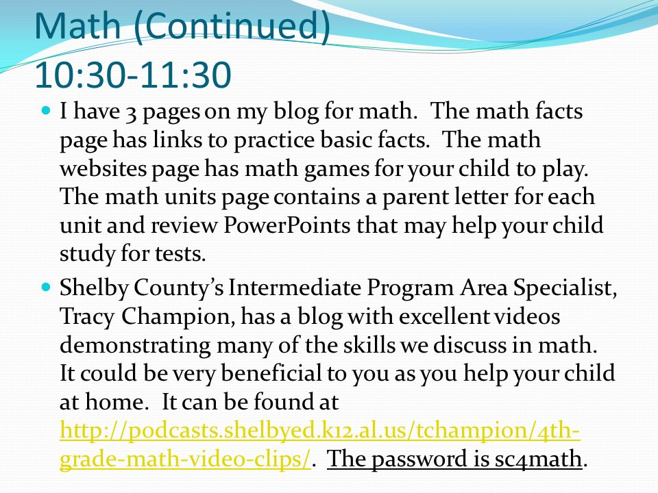 Math (Continued) 10:30-11:30
