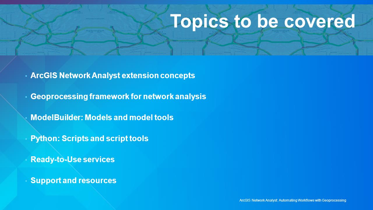 ArcGIS Network Analyst: Automating Workflows with