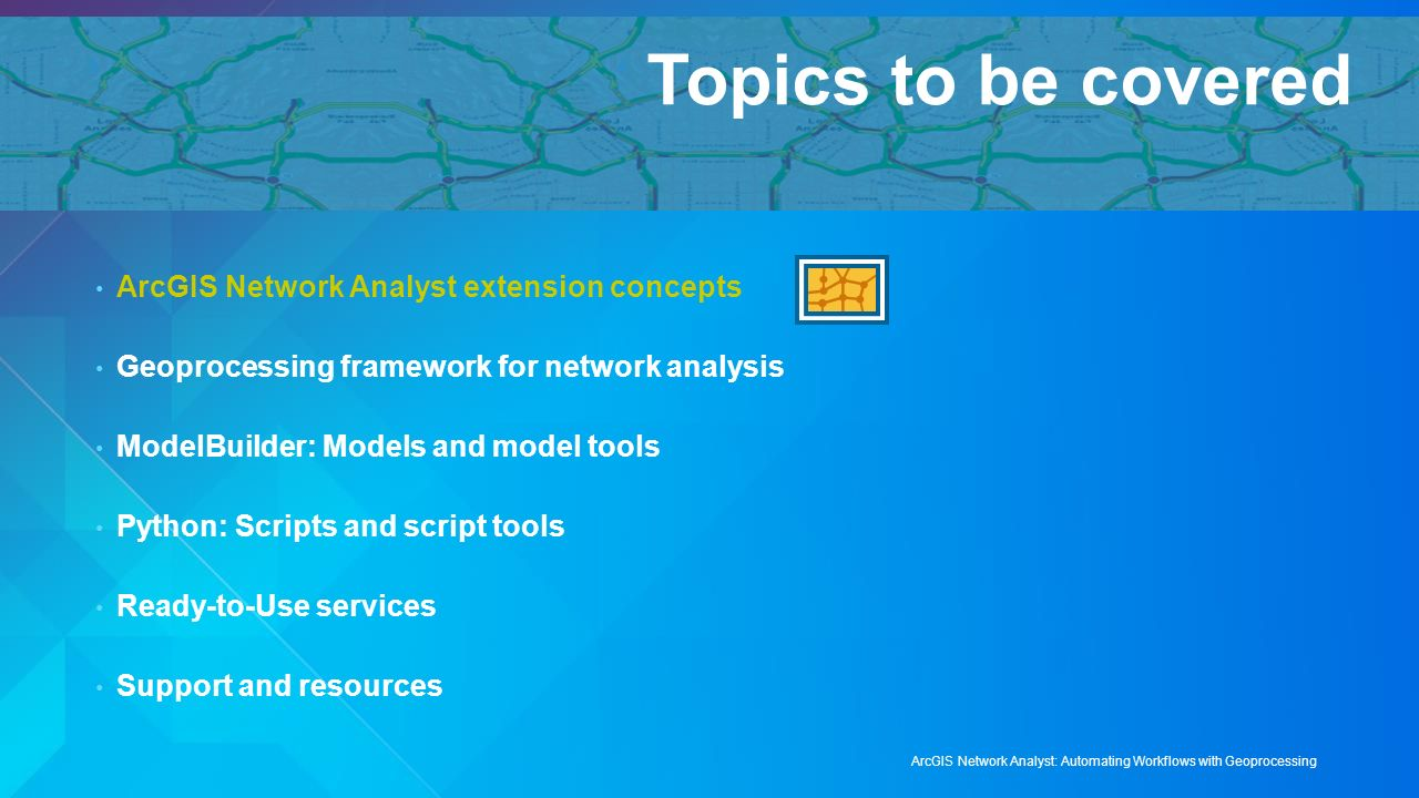arcgis network analyst: automating workflows with geoprocessing - ppt video  online download  slideplayer