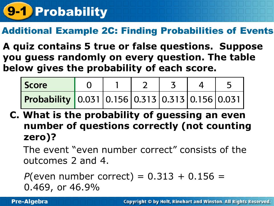 Additional Example 2C: Finding Probabilities of Events