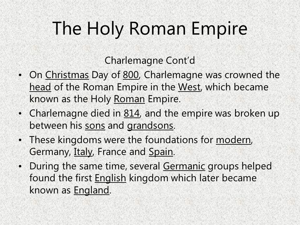 The Holy Roman Empire Charlemagne Cont'd
