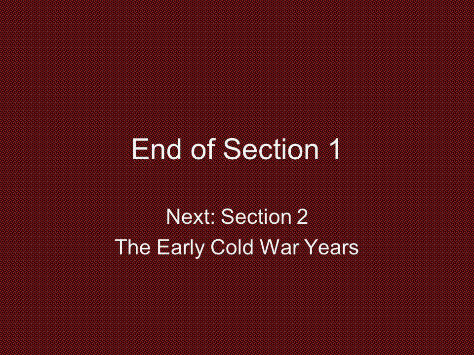 Next: Section 2 The Early Cold War Years