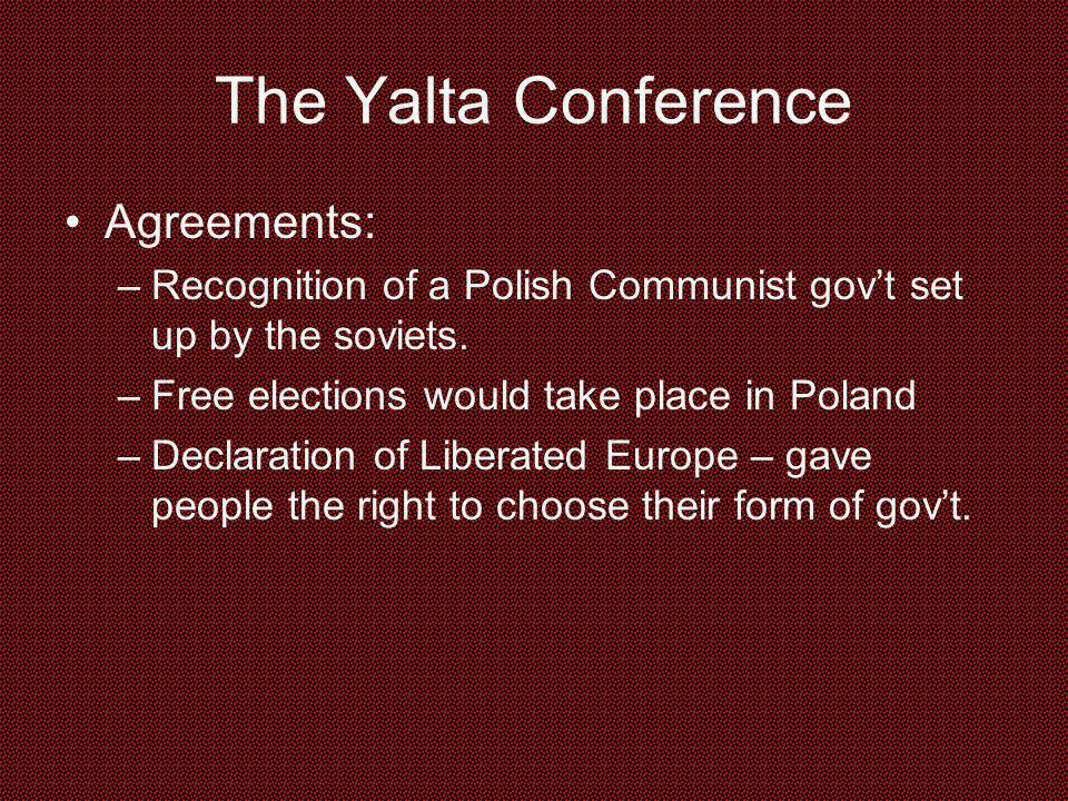 The Yalta Conference Agreements: