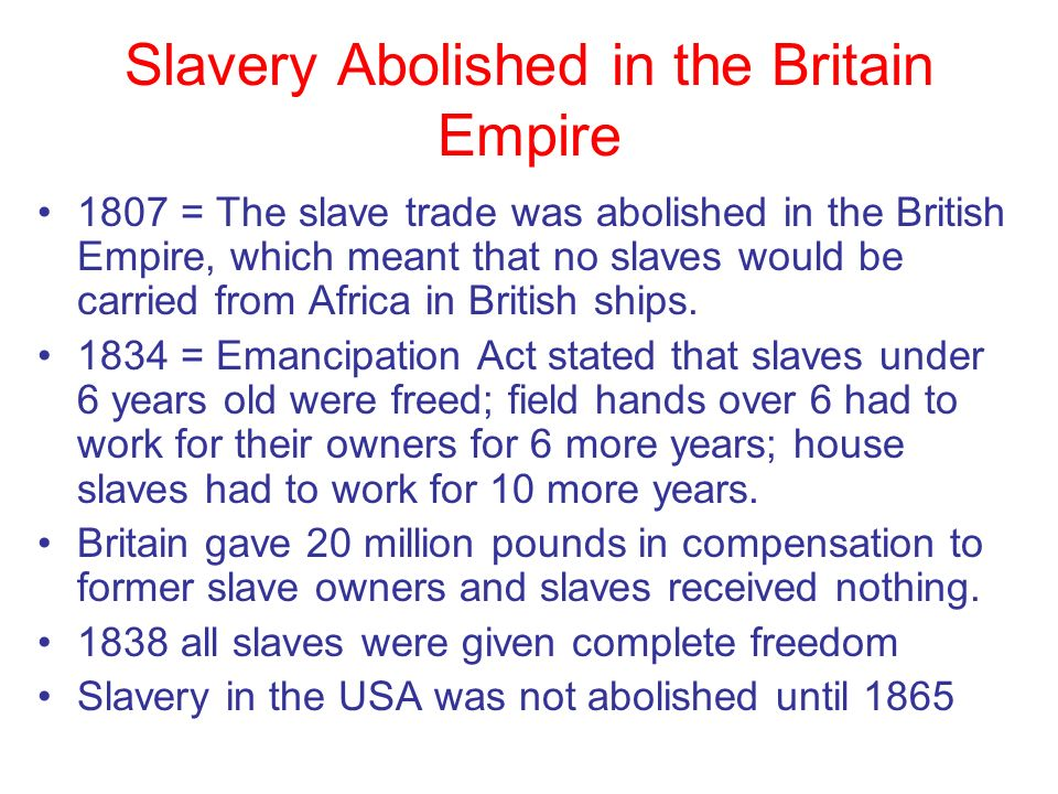 Slavery Abolished in the Britain Empire