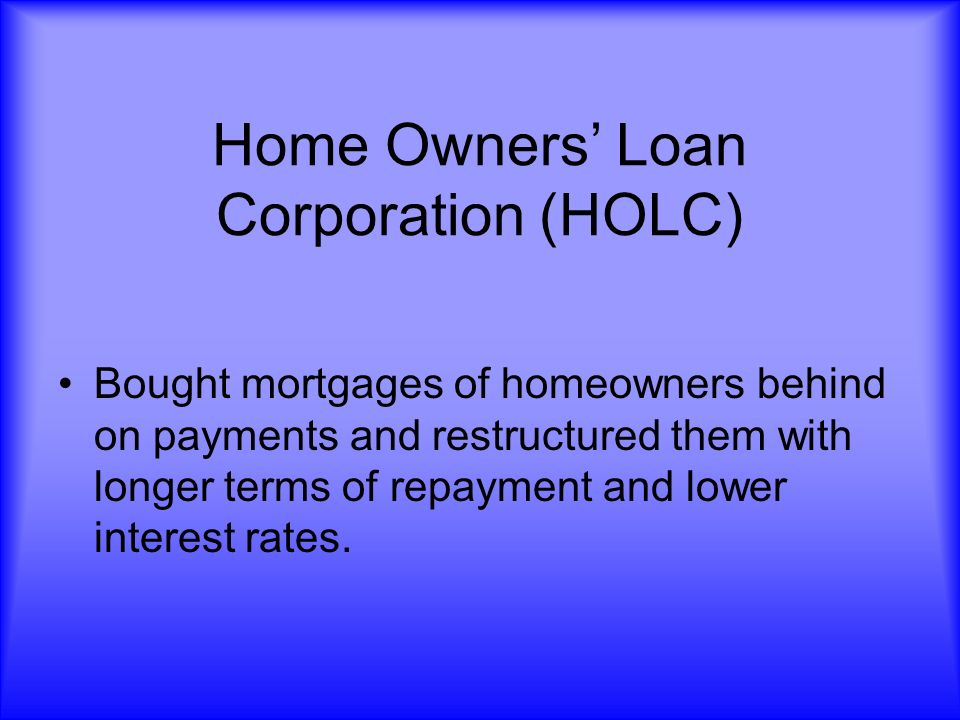 Home Owners' Loan Corporation (HOLC)
