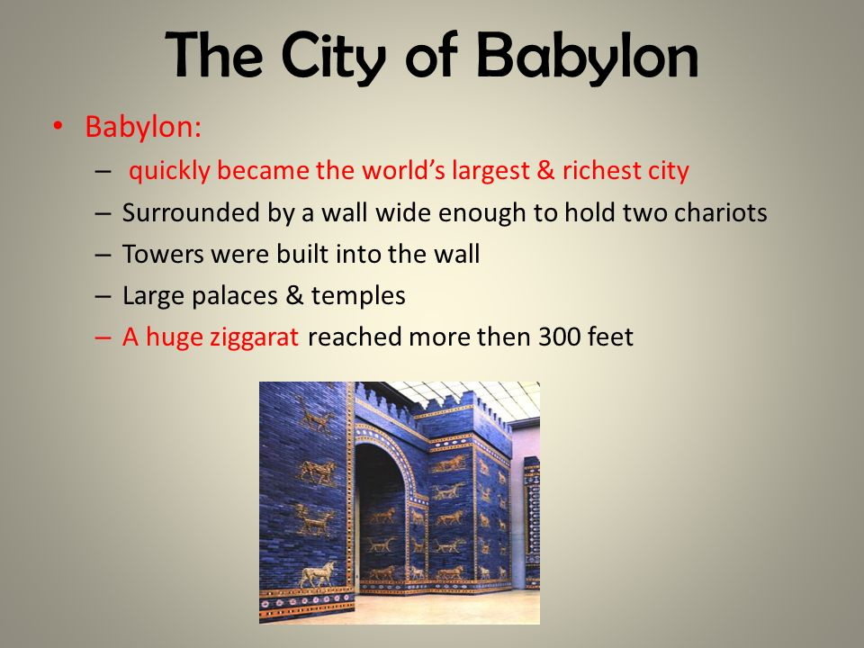 The City of Babylon Babylon: