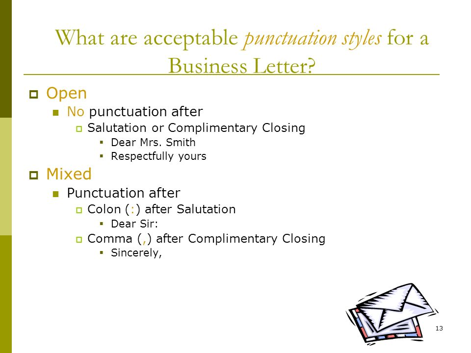 respectfully letter closing creating a business letter ppt 24310 | What are acceptable punctuation styles for a Business Letter