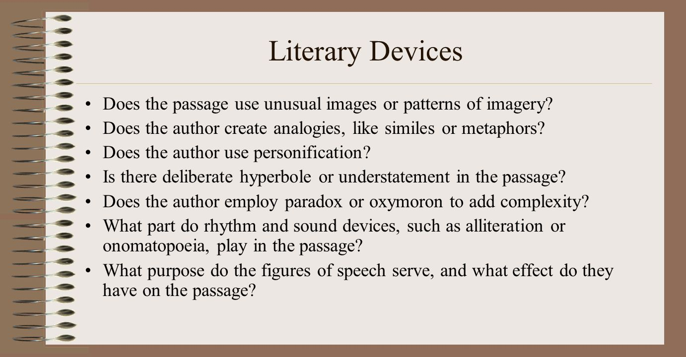 literary device essay When analyzing literature and reading on the sat test, it's important to know what devices and techniques are being employed the following is a list of 25 common literary devices you should be able to spot on the sat, and also use to ace the sat essay.
