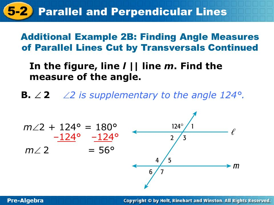 Additional Example 2B: Finding Angle Measures of Parallel Lines Cut by Transversals Continued